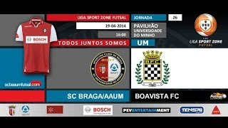 FUTSAL | SCBraga / AAUM vs Boavista FC