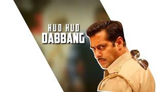 Hud Hud Dabangg Whatsapp Status 2019 Dabangg 3 Salman Khan Hud Hud Dabangg Dabangg status