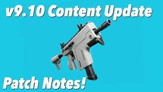 v9.10 Content Update Patch Notes! (FORTNITE)