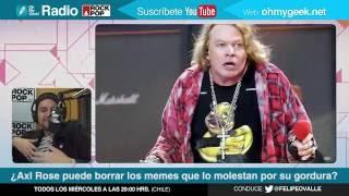 OMG! Radio: ¿Axl Rose puede borrar los memes que lo molestan por su gordura?
