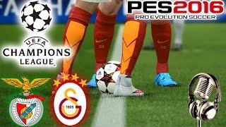 BENFICA-GALATASARAY Şampiyonlar Ligi Maçı | PES 2016 Türkçe Spikerli