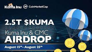 Free Airdrop Get 1250000000 KUMA Inu Token | Claim  Now | Coinmarket Cap Legit Airdrop