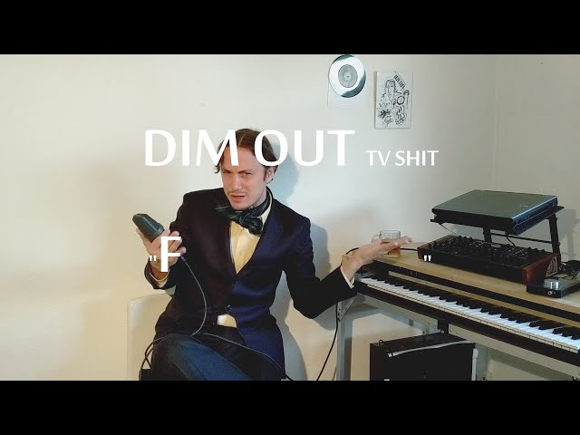 DIM OUT TV - flow and the quarter