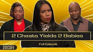 2 Cheats Yields 2 Babies: Woman Claims to Be Careful Cheater (Full Episode)   Paternity Court