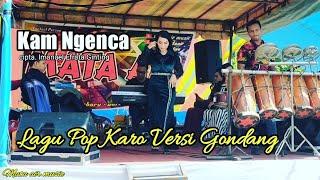 lagu Karo Kam ngenca versi Gondang || mata air music