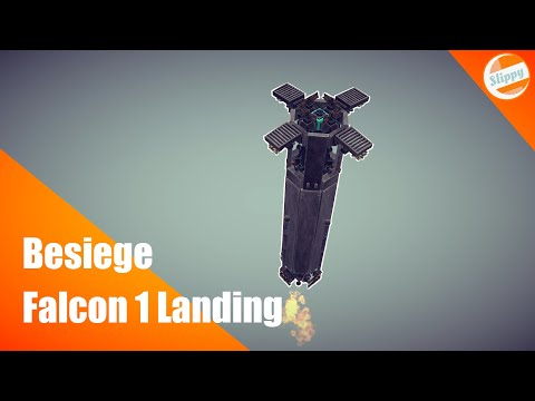 SpaceX Falcon 1 Landing | Besiege Creation