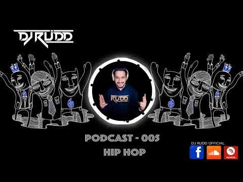 Rudd Vibes - Podcast 005 BEST HIPHOP MIX 2020 #HIPH0P #LIVE