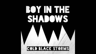 Boy In The Shadows - No Visible Trace
