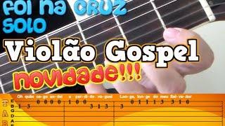 """Aula de Violão GOSPEL - FOI NA CRUZ """"CONVERSÃO"""" HINO 15 - HARPA CRISTÃ ( SOLO)"""