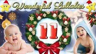 Calming Relaxing Christmas Lullaby ♥ Soft Xmas Bedtime Nursery Rhyme ♫ Baby Lullaby For Sweet Dreams