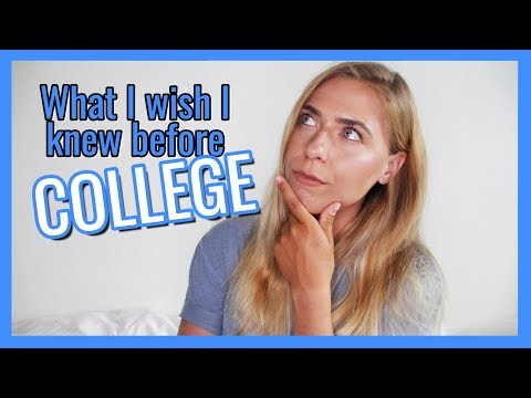 What I wish I knew before college? What I wish I knew during college