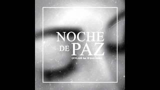 Cevlade ft. Jp Saavedra - Noche de Paz