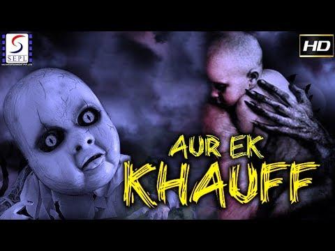 aur-ek-khauff---2018-superhit-bollywood-thriller-film---hd-exclusive-latest-movie---must-see