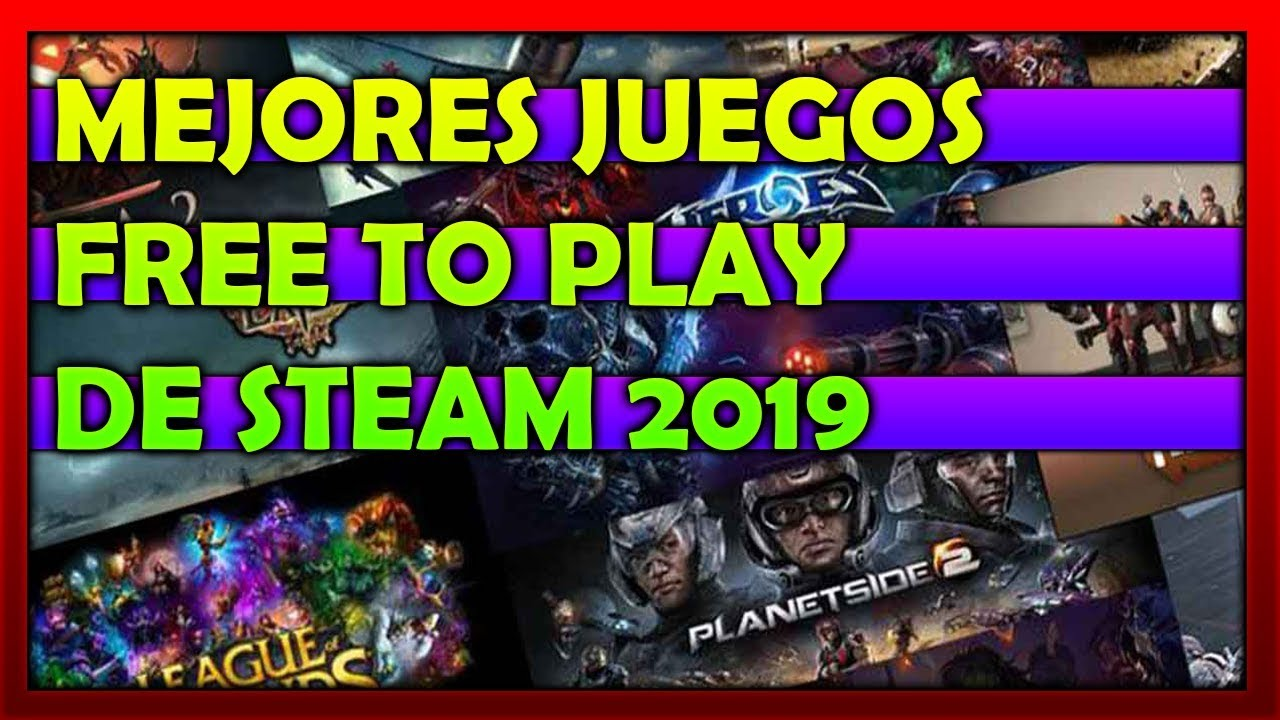 juegos free to play steam 2019