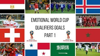 Emotional World Cup Qualifiers 2018 Goals ● Goals that took nations to the world cup