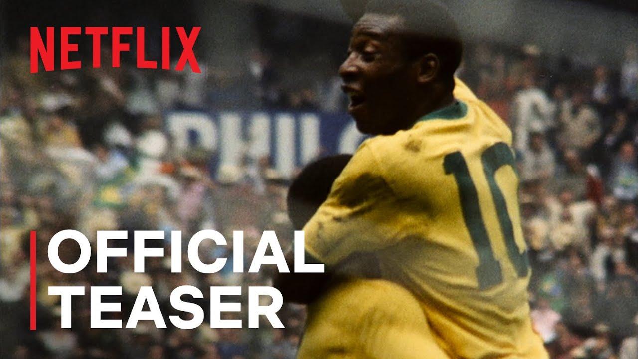 Pelé   Official Teaser   Netflix