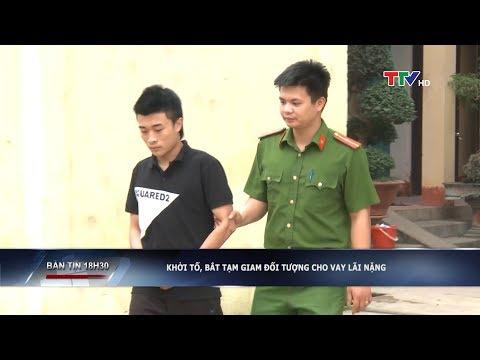 Khởi Tố, Bắt Tạm Giam đối Tượng Cho Vay Lãi Nặng ở Triệu Sơn, Thanh Hóa