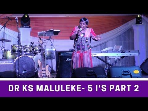 MHANI (DR KS) MALULEKE TALKING 5 I's (PART 2)
