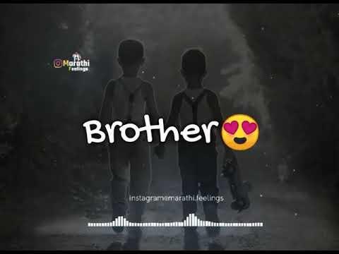 Brother Status . Cute Bro Status . New Status .