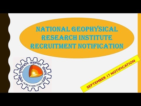National Geophysical Research Institute (NGRI) Recruitment Notification-September 2017