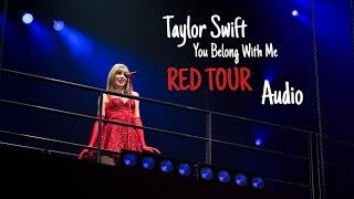 Taylor Swift - You Belong With Me (Live RED TOUR) Audio