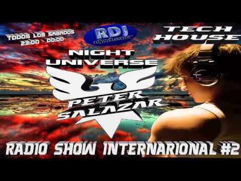 2017 AFTER HOURS TECH HOUSE MIX - PETER SALAZAR DJ - RDJ WEB RADIO SHOW