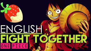[One Piece] Fight Together (FULL English Cover by Sapphire)