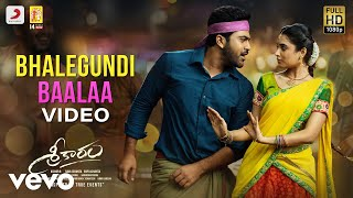 Sreekaram - Bhalegundi Baalaa Video | Sharwanand | Kishor B | Mickey J. Meyer