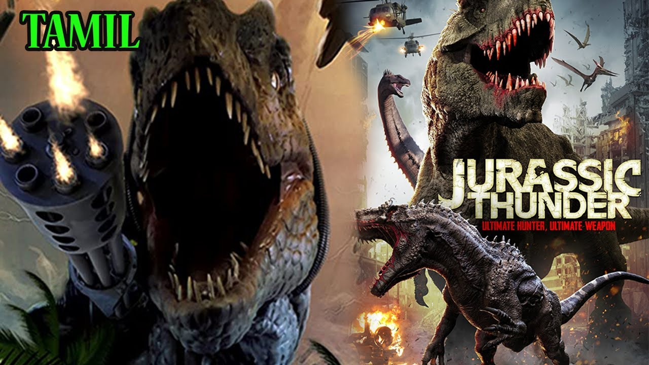 Download Jurassic Thunder Hollywood Action Movie | Hollywood Dubbed Tamil Movies