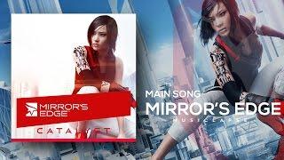 mirrors edge catalyst main song