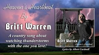 heavens heartbeat by britt warren lyrics by albert cardwell lyrics video