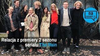 The Rain - relacja z premiery w Kopenhadze