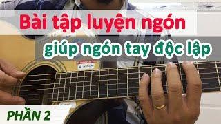 Bài 12 - Bài luyện các ngón tay linh hoạt phần 2 | Cơ bản cho người mới học đàn | Học đàn guitar