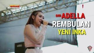 REMBULAN ING WENGI- OM ADELLA-YENI INKA | KOPLO TERBARU LIVE 2019