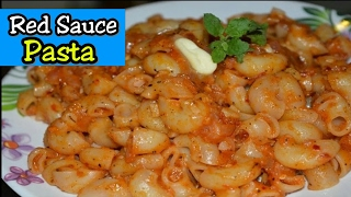 Red Sauce Pasta Recipe in Hindi | How to make pasta recipe By Foods Fry