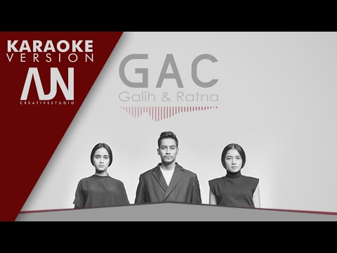 Gamaliel Audrey Cantika - Galih & Ratna | Karaoke Version by AJN Creative Studio