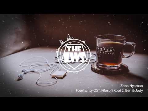 Fourtwnty OST Filosofi Kopi 2 Ben & Jody - Zona Nyaman