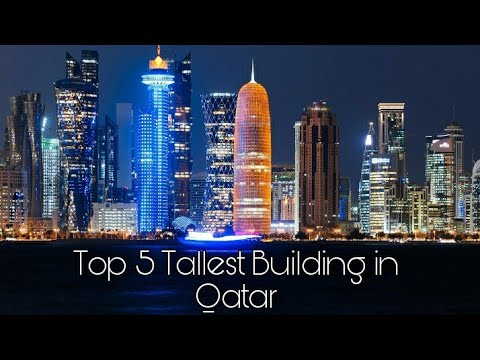 Qatar Top 5 Tallest Building