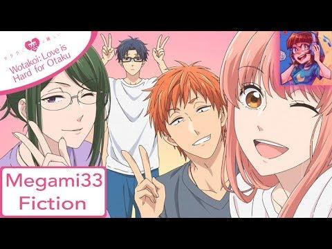 Fiction - WOTAKOI: LOVE IS HARD FOR OTAKU OP 1   [MEGAMI33 ENGLISH COVER]