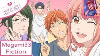 Gambar cover Fiction - WOTAKOI: LOVE IS HARD FOR OTAKU OP 1 | [MEGAMI33 ENGLISH COVER]