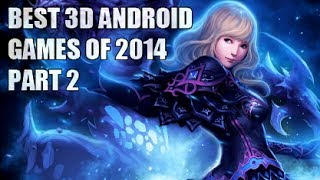 Top 12 Best 3d Android Games of 2014 Part 2