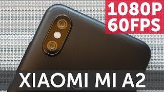 Камера Xiaomi Mi A2 тест 1080P 60FPS (Mi A2 Сamera Video Test)
