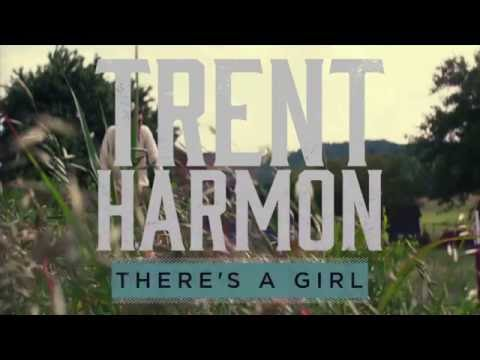There's a Girl s ~ Trent Harmon