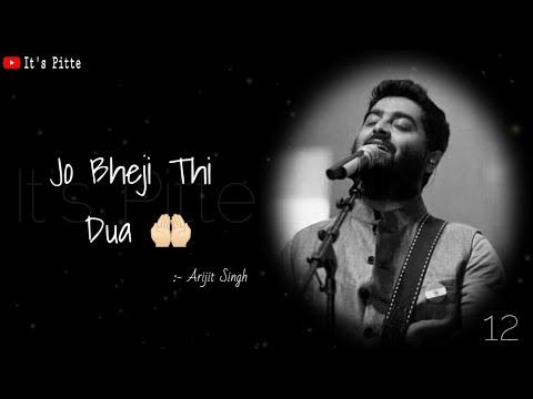 jo-bheji-thi-dua-super-hit-statussong-by-arijit-singh-|-arijit-singh-whatsapp-status-videos