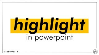 Tutorial on How to Highlight Text in PowerPoint (w/ Animations)