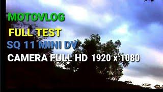 MOTOVLOG PULANG KE RUMAH, TEST SQ 11 MINI DV CAMERA FULL HD 1920 x 1080