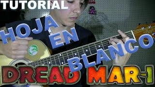 HOJA EN BLANCO DREAD MAR I TUTORIAL GUITARRA RASGUEO