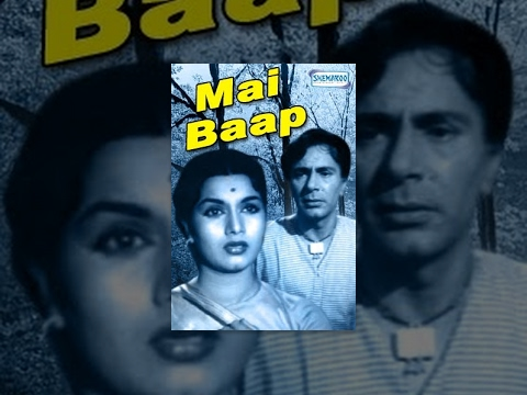 Mai Baap - Hindi Full Movie - Shyama, Balraj Sahni - Bollywood Classics Movies