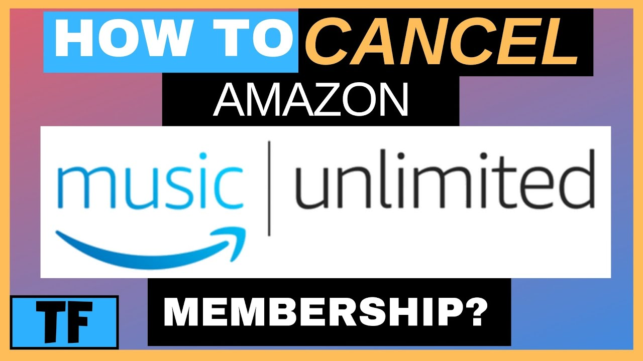 Amazon Audible Cancel Membership How To Cancel Or End Your Amazon Music Unlimited Membership So You Won T Be Charged 2019