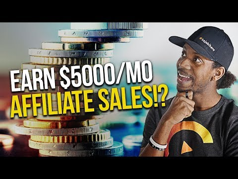 AFFILIATE MARKETING: HOW TO EARN $5000/MO PASSIVE INCOME